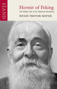 Hermit of Peking - The hidden life of Sir Edmund Backhouse